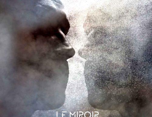 Nouveau single : Le miroir